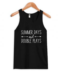 Summer days And Double Plays tank Top