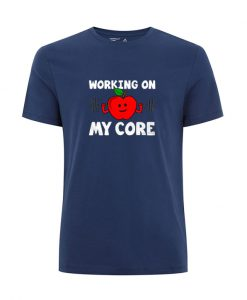 Working On My Core t Shirt