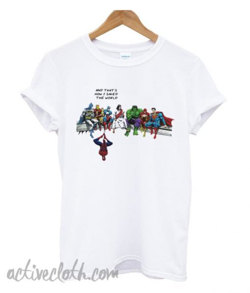 Jesus and heroes and that's how I saved the world T-shirt from activecloth