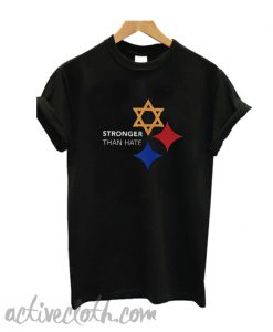 Stronger Than Hate T-Shirt