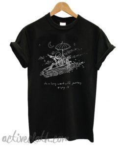 The Journeyman it's a long weird wild journey enjoy it T-shirt