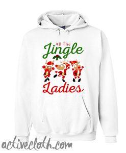 All the jingle ladies Unisex adult Hoodie