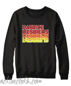Patrice Desbiens Sweatshirt