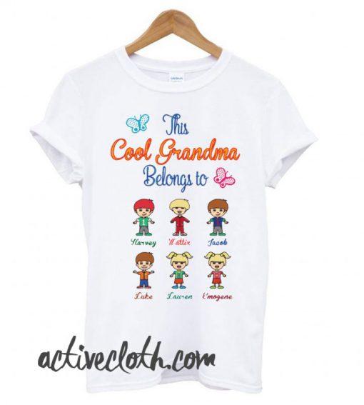 This Cool Grandma Belongs To fashionable T-Shirt