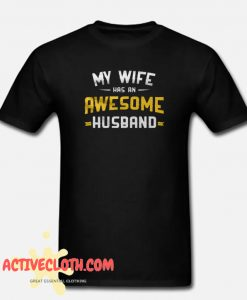 A Cool Tee For An Awesome Husband fashionable T-shirt