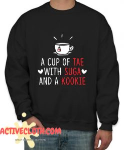 A Cup of Tae with Suga and a Kookie Fashionable Sweatshirt