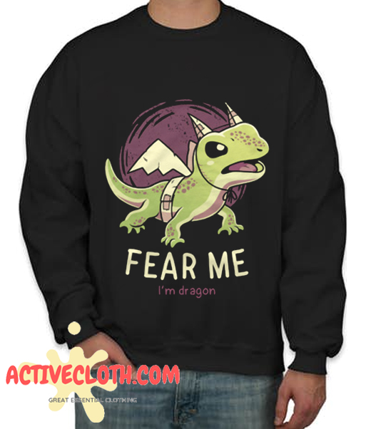 Fear Of Me Fashionable Sweatshirt