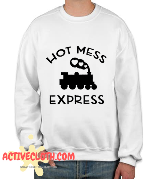 Hot Mess Express Fashionable Sweatshirt