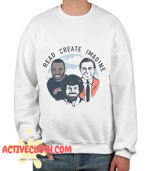 Read Create Imagine Fashionable Sweatshirt