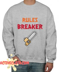 Rules Breaker Fashionable Sweatshirt