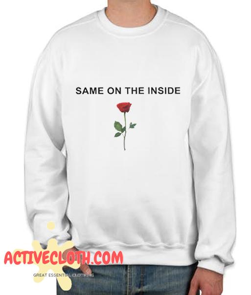Same On The Inside Fashionable Sweatshirt