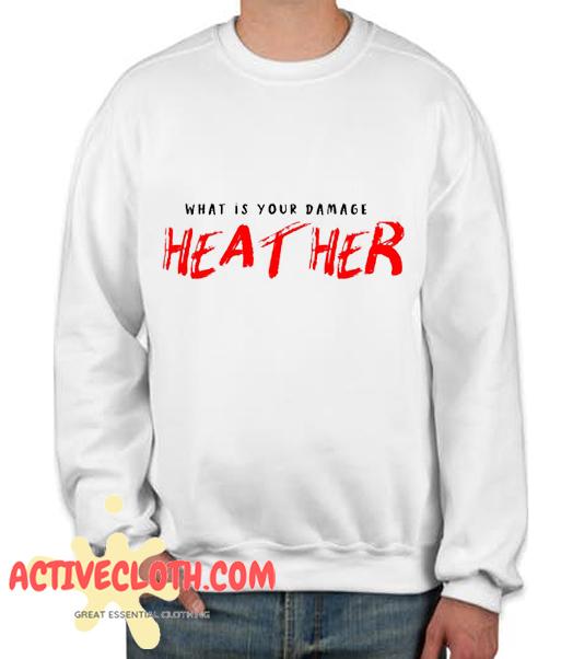 What's Your Damage Heather Fashionable Sweatshirt
