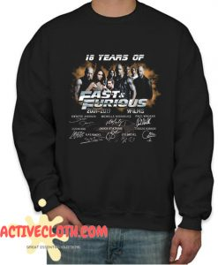 18 Years of Fast and Furious 2001 2019 Fashionable Sweatshirt