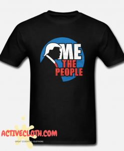 Me the People Fashionable t Shirt