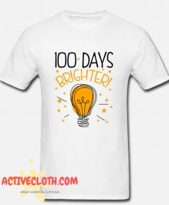 100 Days Of School Cute Brighter Fashionable T Shirt100 Days Of School Cute Brighter Fashionable T Shirt