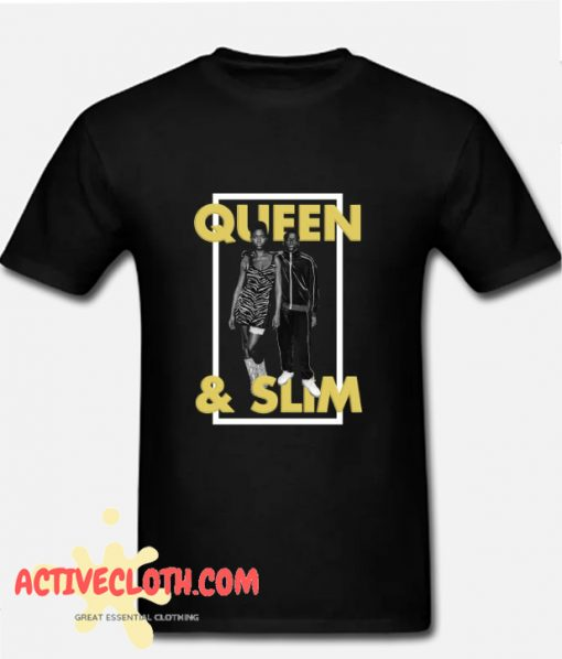 Queen and Slim nice T shirt