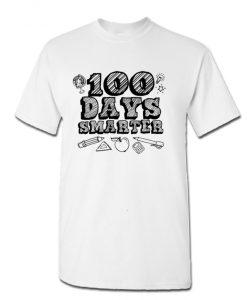 100 Days Smarter Funny 100 Days Of School T-Shirt