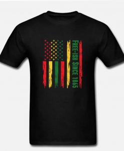 Free-ish Since 1865 Juneteenth Day Pride USA American Flag RZ T-Shirt